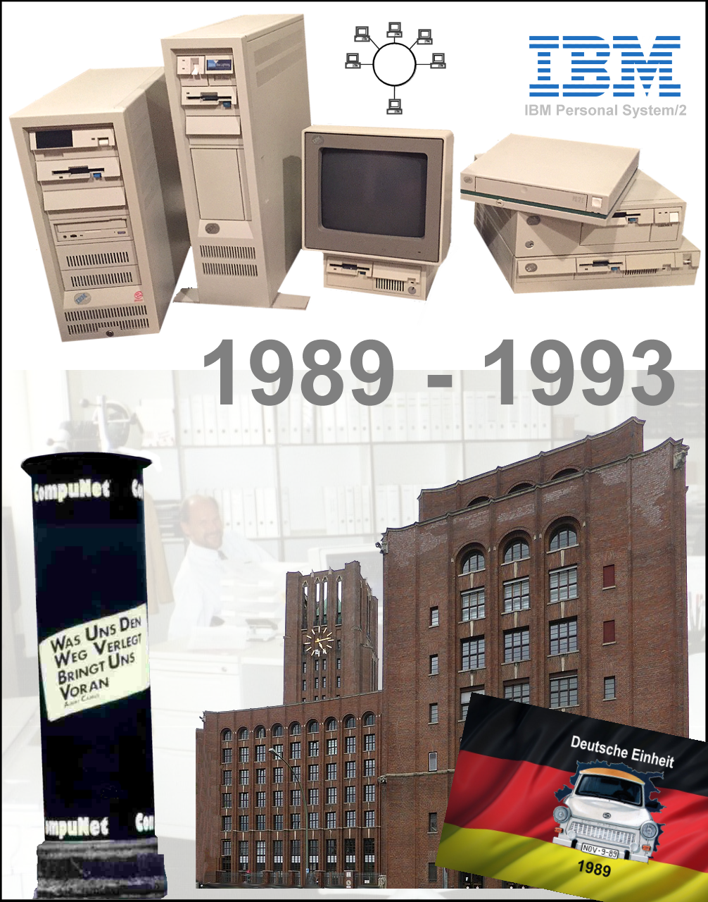 CompuNet 1989 bis 1993 - der vernetzte Arbeitsplatz